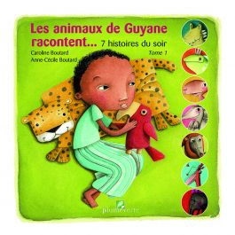 7 HISTOIRES DU SOIR T I 265x265 - Les animaux de Guyane racontent... 7 histoires du soir - Tome 1