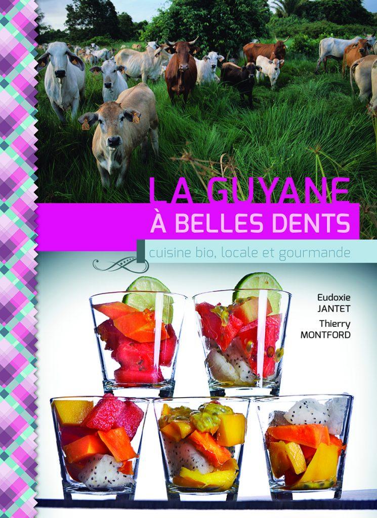 GUYANE_A_BELLES_DENTS_COUV