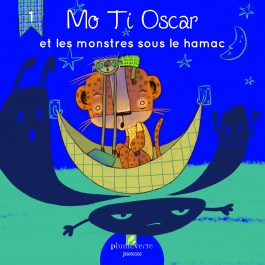 Mo Ti Oscar et les monstres sous le hamac