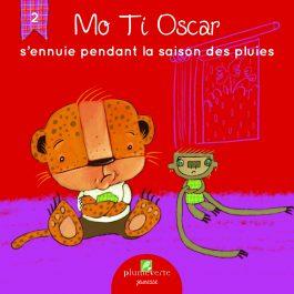 Mo Ti Oscar s'ennuie pendant la saison des pluies