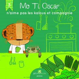 Mo Ti Oscar n'aime pas les kalous et compagnie