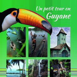 Un petit tour en Guyane