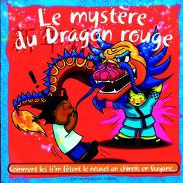 TI ZOUK Le mystère du dragon rouge