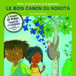 WW1 BOIS CANON ROROTA 265x265 - Wéwé et l'école de la forêt guyanaise - Le bois canon du Rorota