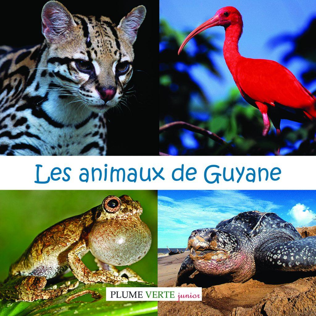 Les animaux de Guyane.indd