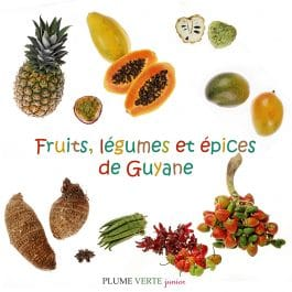 fruits legumes de guyane 265x265 - Mini-imagier : Fruits, légumes et épices de Guyane
