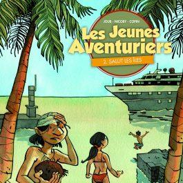 Les jeunes aventuriers – Salut les îles