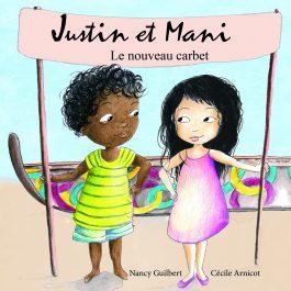 Justin et Mani - Le nouveau carbet