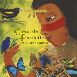 Cœur de Picolette et autres contes