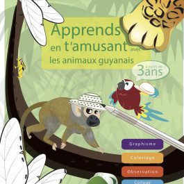 1ere couverture 265x265 - Apprends en t'amusant avec les animaux guyanais