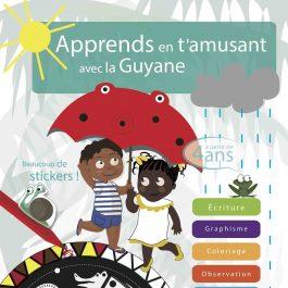 couverture 265x265 - Apprends en t'amusant avec la Guyane