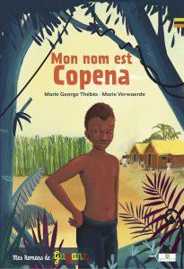 """COUV 1 205x300 - La fiche pédagogique du roman """"Mon nom est Copena"""""""