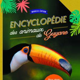 Encyclopédie des animaux de Guyane - Réédition