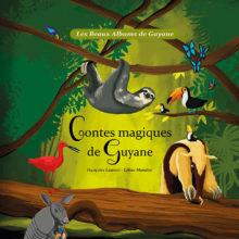Contes magiques de Guyane
